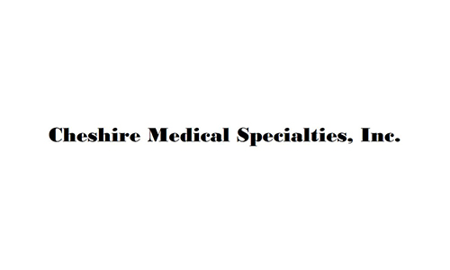Chesire Medical Specialties, Inc.